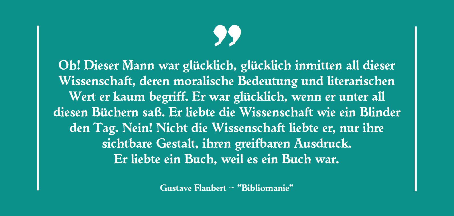 Gustave Flaubert - Bibliomanie